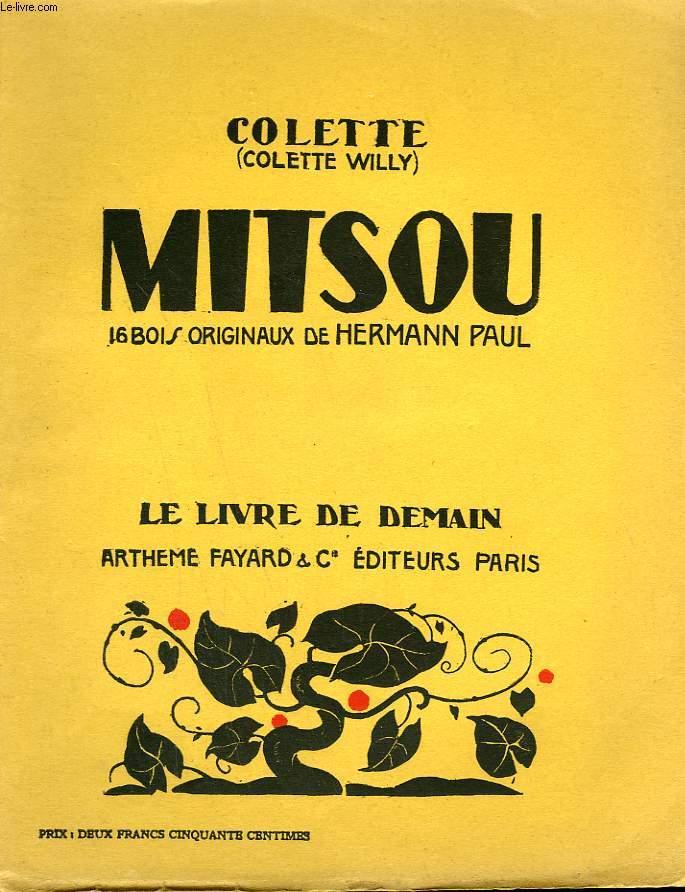 MITSOU OU COMMENT L'ESPRIT VIENT AUX FILLES. 16 BOIS ORIGINAUX DE HERMANN PAUL. LE LIVRE DE DEMAIN N° 2.