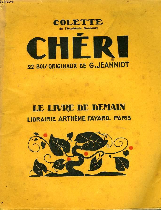 CHERI. 22 BOIS ORIGINAUX DE G. JEANNIOT. LE LIVRE DE DEMAIN N° 18.