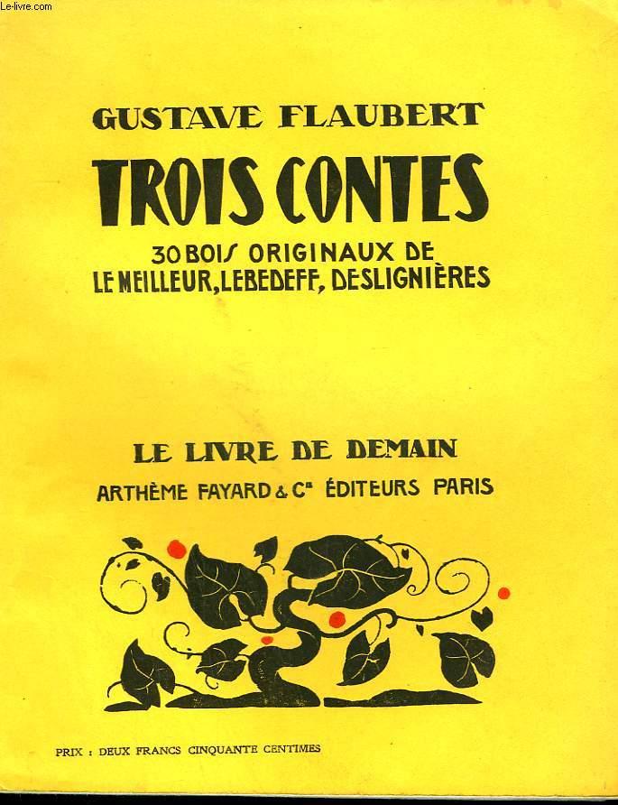 TROIS CONTES. 30 BOIS ORIGINAUX DE LE MEILLEUR, LEBEDEFF, DESLIGNIERES. LE LIVRE DE DEMAIN N° 29.