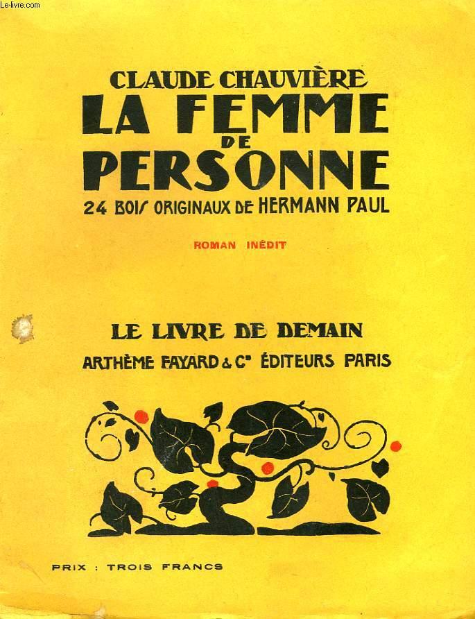LA FEMME DE PERSONNE. 24 BOIS ORIGINAUX DE HERMANN PAUL. LE LIVRE DE DEMAIN N° 35.