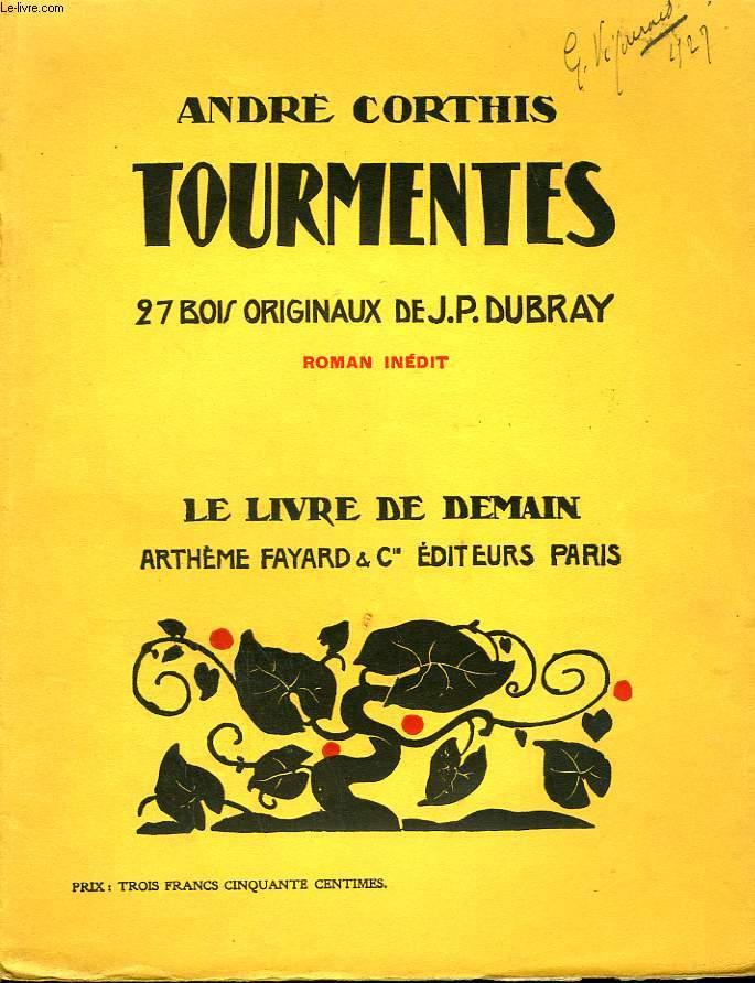 TOURMENTES. 27 BOIS ORIGINAUX DE J.P. DUBRAY. LE LIVRE DE DEMAIN N°55.