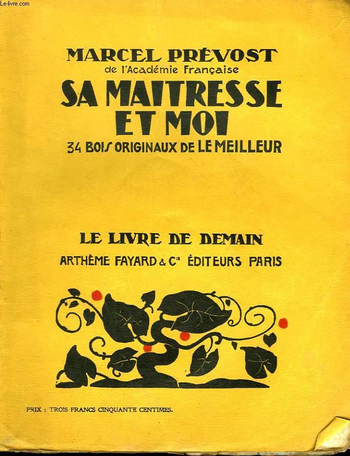 SA MAITRESSE ET MOI. 34 BOIS ORIGINAUX DE LE MEILLEUR. LE LIVRE DE DEMAIN N° 61.