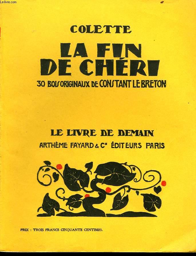 LA FIN DE CHERI. 30 BOIS ORIGINAUX DE CONSTANT LEBRETON. LE LIVRE DE DEMAIN N° 80.