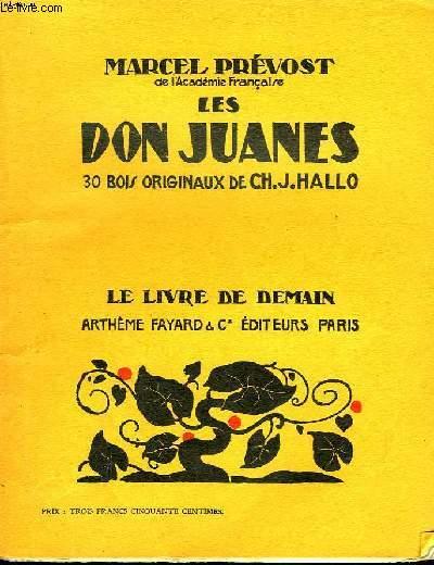 LES DON JUANES. 30 BOIS ORIGINAUX DE CH.J.HALLO. LE LIVRE DE DEMAIN N° 92.