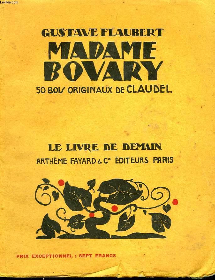 MADAME BOVARY. 50 BOIS ORIGINAUX DE CLAUDELLE. LE LIVRE DE DEMAIN N° 94.
