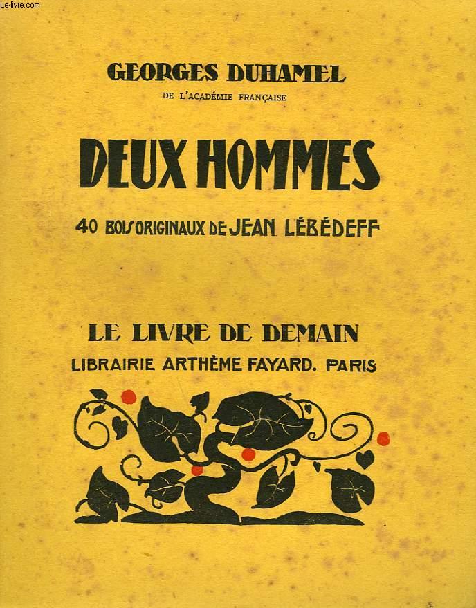 DEUX HOMMES. 40 BOIS ORIGINAUX DE JEAN LEBEDEFF. LE LIVRE DE DEMAIN N° 124.