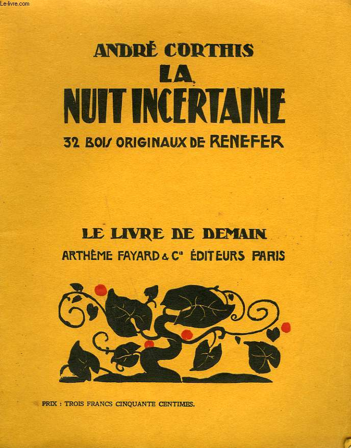 LA NUIT INCERTAINE. 32 BOIS ORIGINAUX DE RENEFER. LE LIVRE DE DEMAIN N° 126.