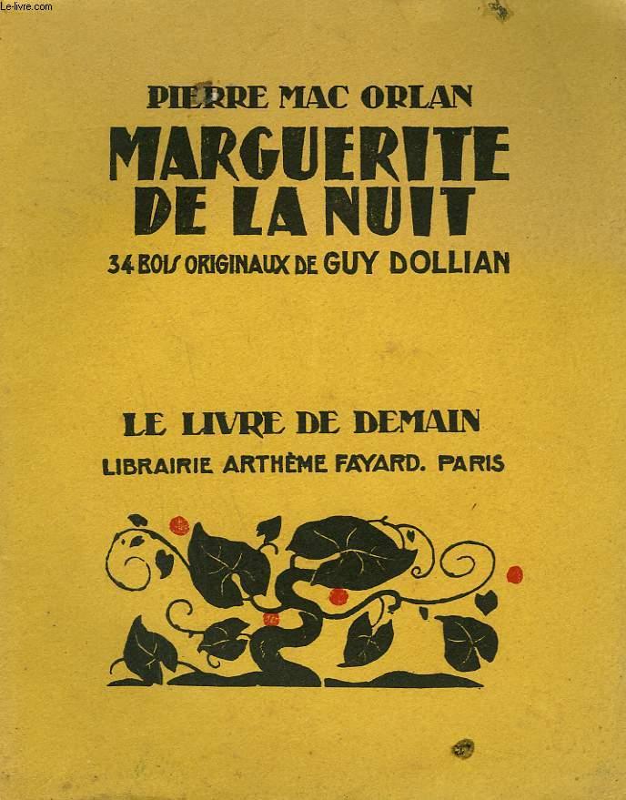 MARGUERITE DE LA NUIT. 34 BOIS ORIGINAUX DE GUY DOLLIAN. LE LIVRE DE DEMAIN N° 150.