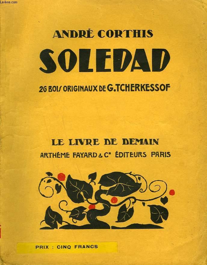 SOLEDAD. 26 BOIS ORIGINAUX DE G. TCHERKESSOF. LE LIVRE DE DEMAIN N° 153.