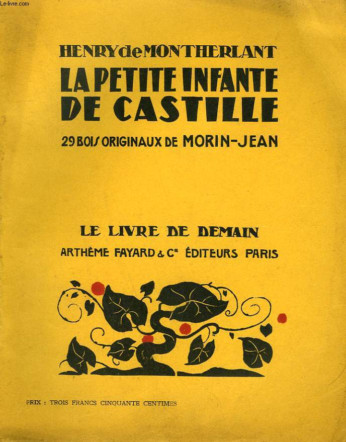 LA PETITE INFANTE DE CASTILLE. 29 BOIS ORIGINAUX DE MORIN-JEAN.  LE LIVRE DE DEMAIN N° 156.