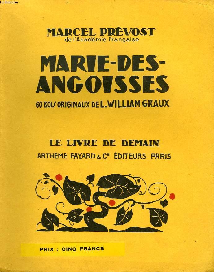 MARIE DES ANGOISSES. 60 BOIS ORIGINAUX DE L. WILLIAM GRAUX. LE LIVRE DE DEMAIN N° 170.