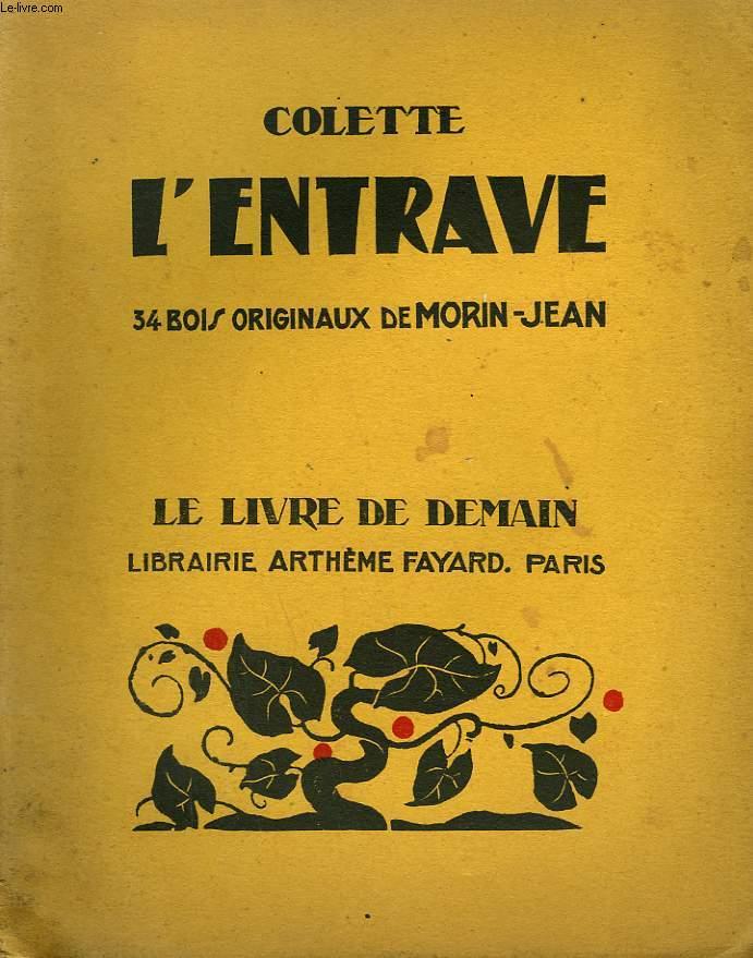 L'ENTRAVE. 34 BOIS ORIGINAUX DE MORIN - JEAN.  LE LIVRE DE DEMAIN N° 176.