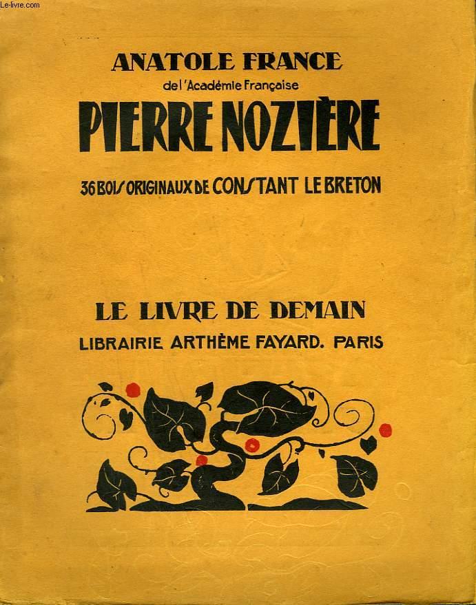 PIERRE NOZIERE. 36 BOIS ORIGINAUX DE CONSTANT LEBRETON. LE LIVRE DE DEMAIN N° 196.