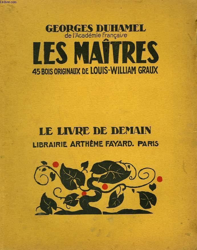 LES MAITRES. 45 BOIS ORIGINAUX DE LOUIS-WILLIAM GRAUX. LE LIVRE DE DEMAIN N° 211.