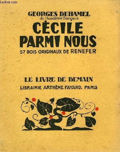 CECILE PARMI NOUS. 57 BOIS ORIGINAUX DE RENEFER. LE LIVRE DE DEMAIN N° 220.