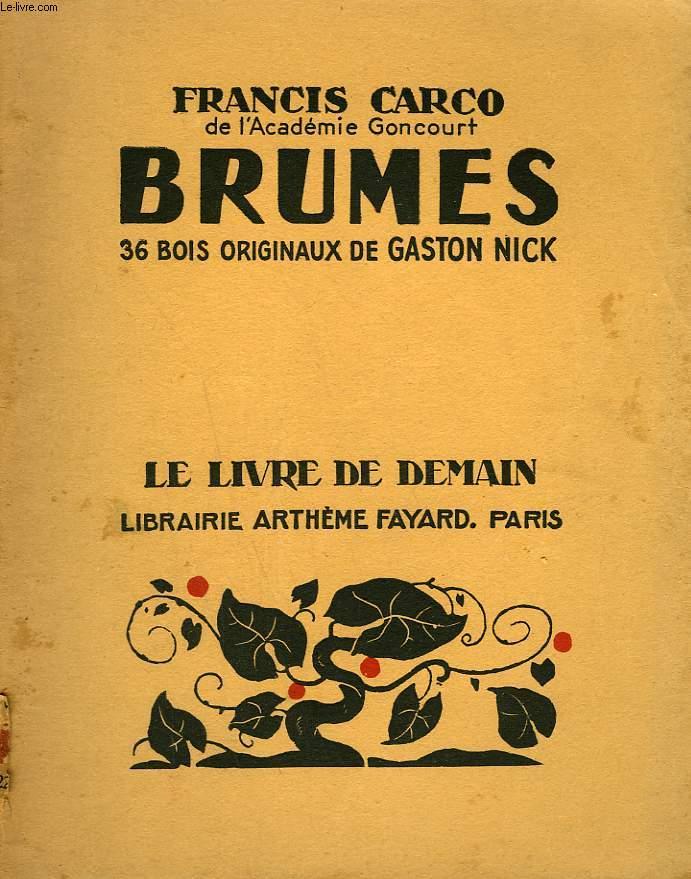 BRUMES. 36 BOIS ORIGINAUX DE GASTON NICK. LE LIVRE DE DEMAIN N° 221.