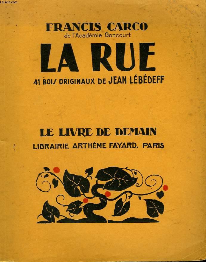 LA RUE. 41 BOIS ORIGINAUX DE JEAN LEBEDEFF.  LE LIVRE DE DEMAIN N°235.