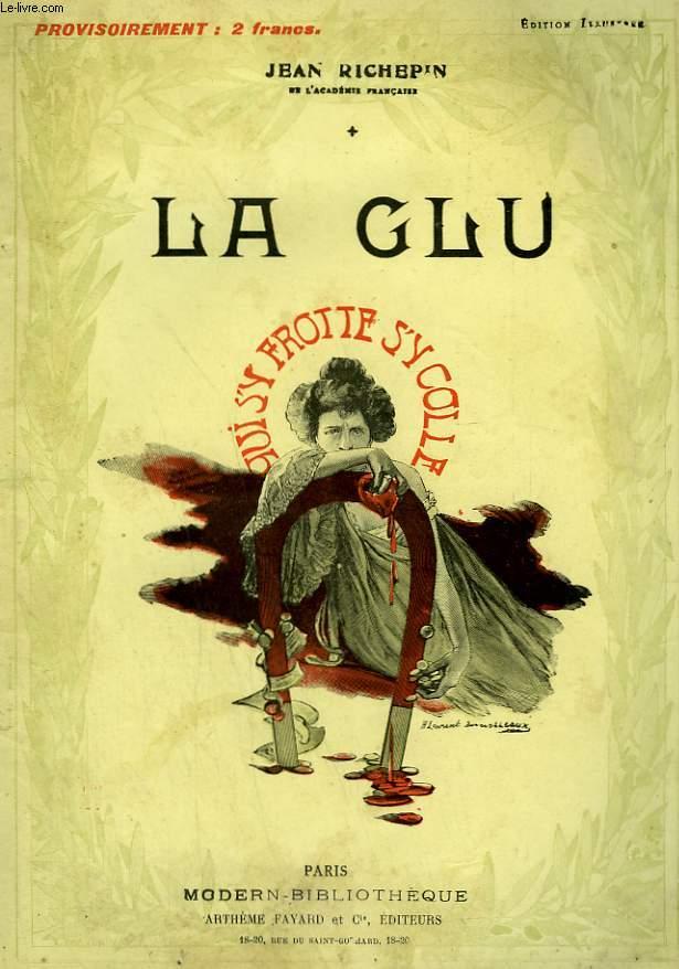 LA GLU. COLLECTION MODERN BIBLIOTHEQUE.