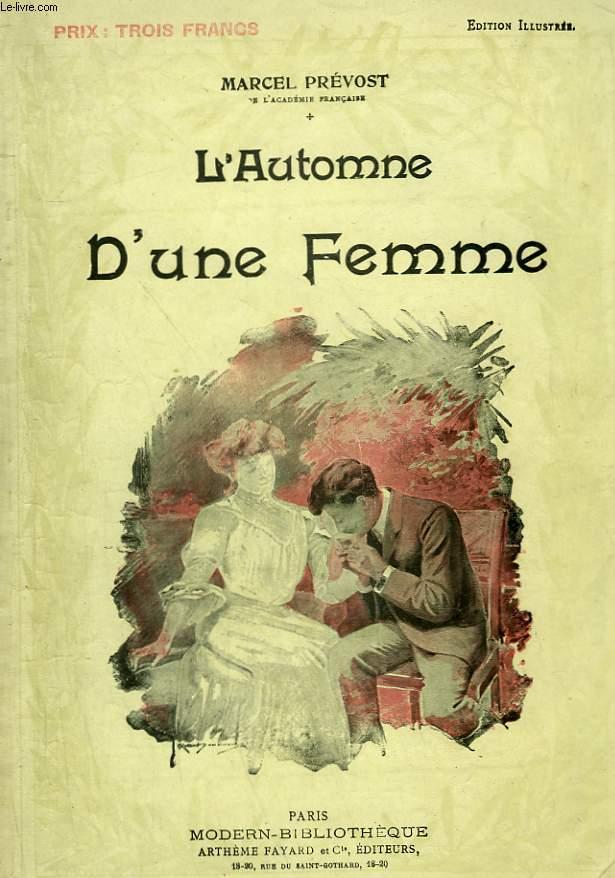 L'AUTOMNE D'UNE FEMME. COLLECTION MODERN BIBLIOTHEQUE.