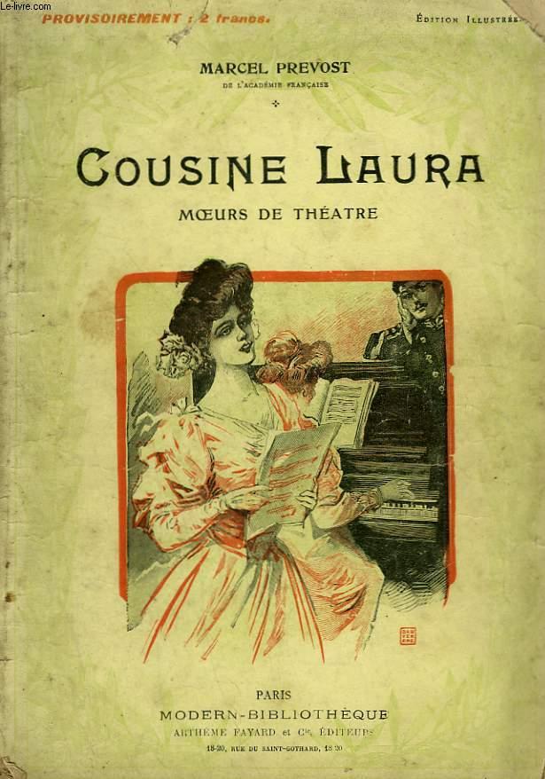 COUSINE LAURA. MOEURS DE THEATRE. COLLECTION MODERN BIBLIOTHEQUE.