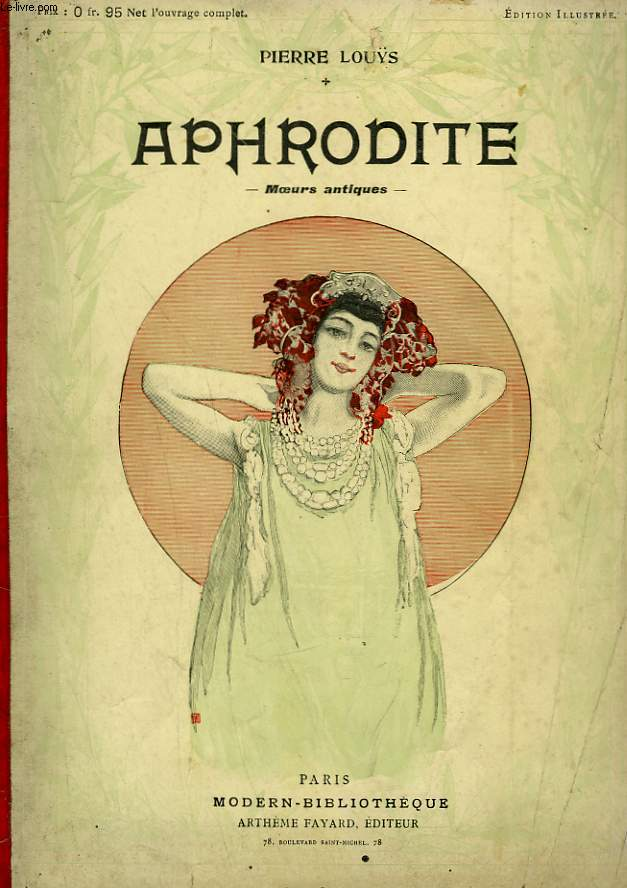 APHRODITE. MOEURS ANTIQUES. COLLECTION MODERN BIBLIOTHEQUE.