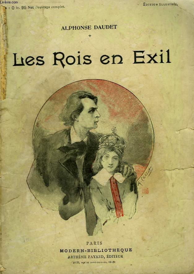 LES ROIS EN EXIL . COLLECTION MODERN BIBLIOTHEQUE.