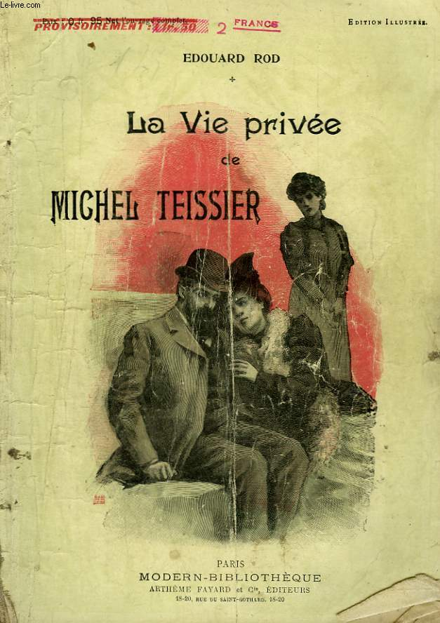 LA VIE PRIVEE DE MICHEL TEISSIER. COLLECTION MODERN BIBLIOTHEQUE.
