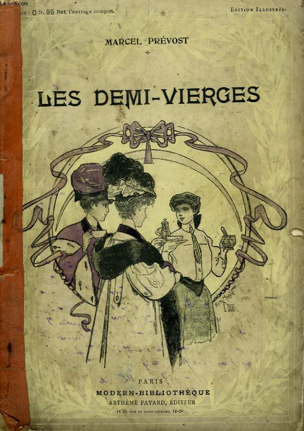 LES DEMI-VIERGES. COLLECTION MODERN BIBLIOTHEQUE.