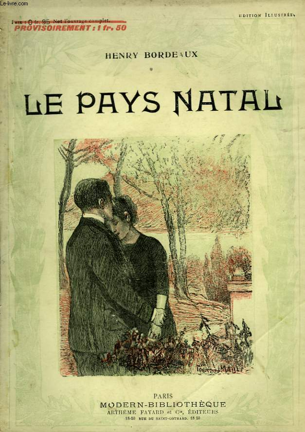 LE PAYS NATAL. COLLECTION MODERN BIBLIOTHEQUE.
