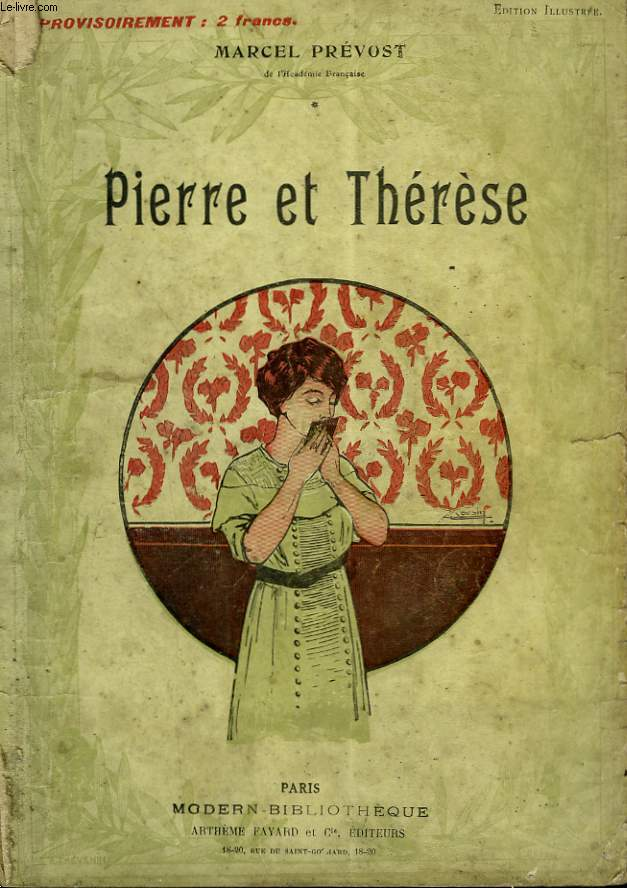 PIERRE ET THERESE. COLLECTION MODERN BIBLIOTHEQUE.