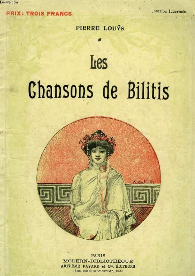 LES CHANSONS DE BILITIS. COLLECTION MODERN BIBLIOTHEQUE.