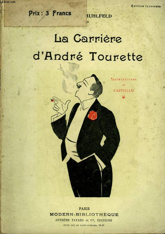 LA CARRIERE D'ANDRE TOURETTE. COLLECTION MODERN BIBLIOTHEQUE.