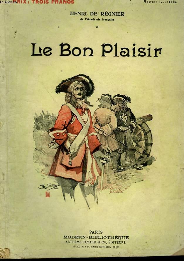 LE BON PLAISIR. COLLECTION MODERN BIBLIOTHEQUE.