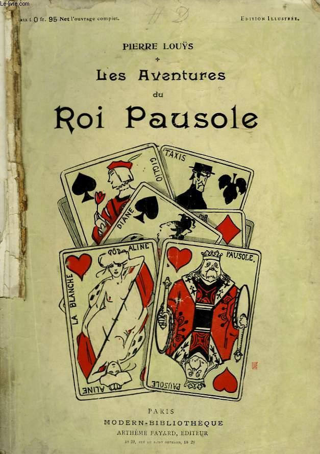 LES AVENTURES DU ROI PAUSOLE. COLLECTION MODERN BIBLIOTHEQUE.
