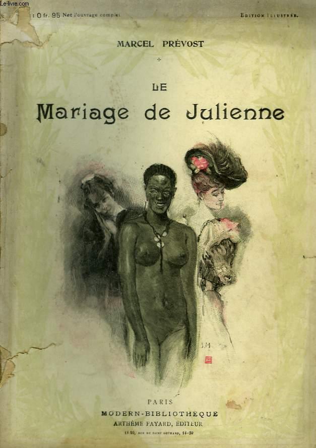 LE MARIAGE DE JULIENNE. COLLECTION MODERN BIBLIOTHEQUE.