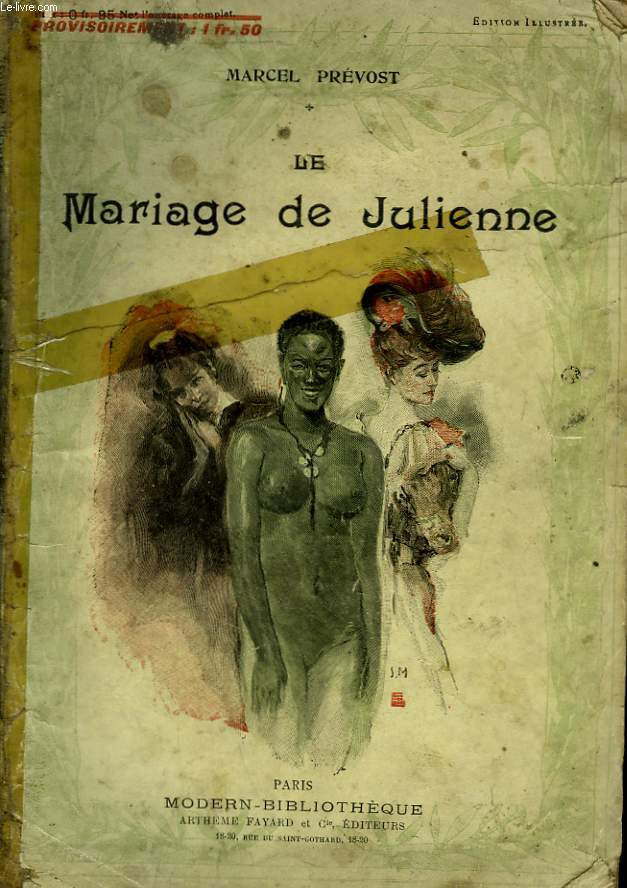 LE MARIAGE DE JULIENNE. COLLECTION MODERN BIBLIOTHEQUE.