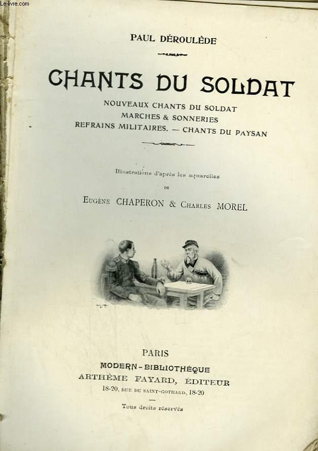 CHANTS DU SOLDAT. COLLECTION MODERN BIBLIOTHEQUE.