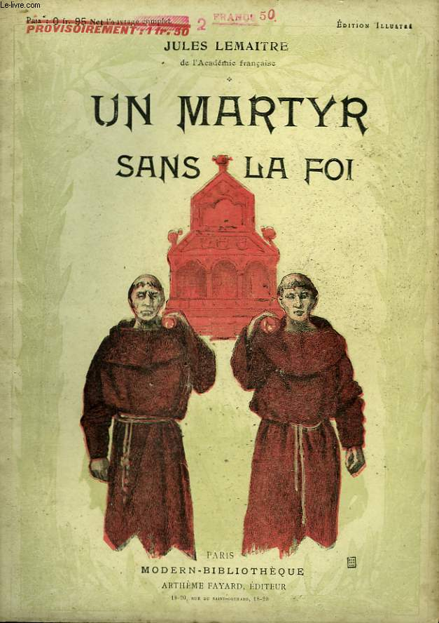 UN MARTYR SANS LA FOI. COLLECTION MODERN BIBLIOTHEQUE.