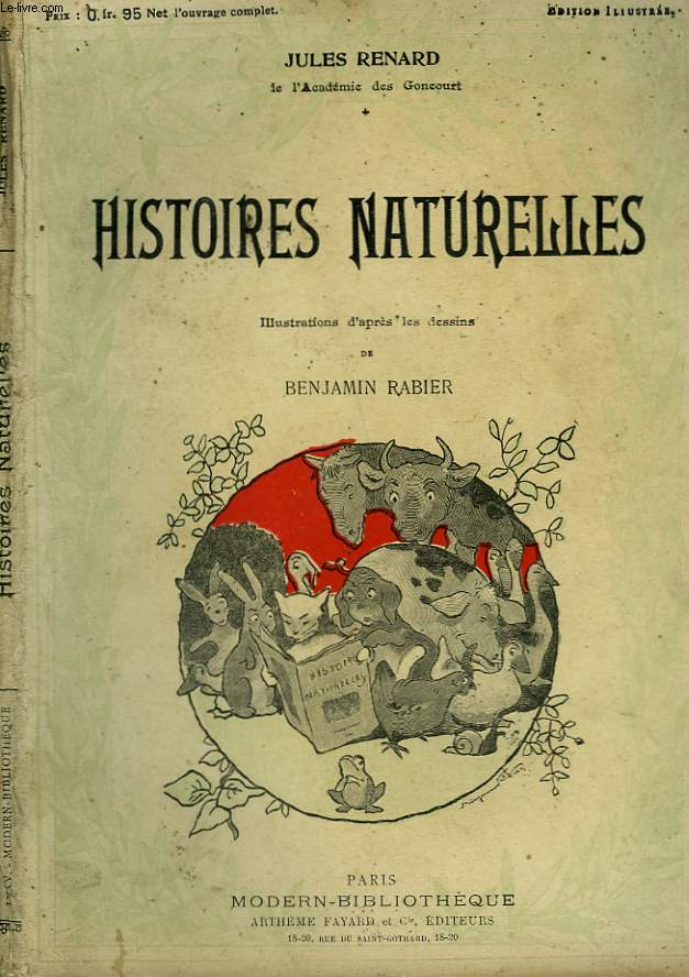 HISTOIRES NATURELLES. COLLECTION MODERN BIBLIOTHEQUE.