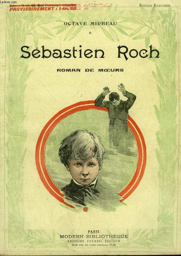 SEBASTIEN ROCH. ROMAN DE MOEURS. COLLECTION MODERN BIBLIOTHEQUE.
