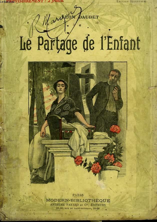 LE PARTAGE DE L'ENFANT. COLLECTION MODERN BIBLIOTHEQUE.