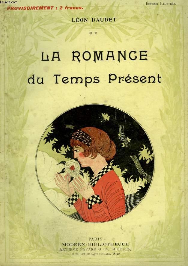 LA ROMANCE DU TEMPS PRESENT. COLLECTION MODERN BIBLIOTHEQUE.