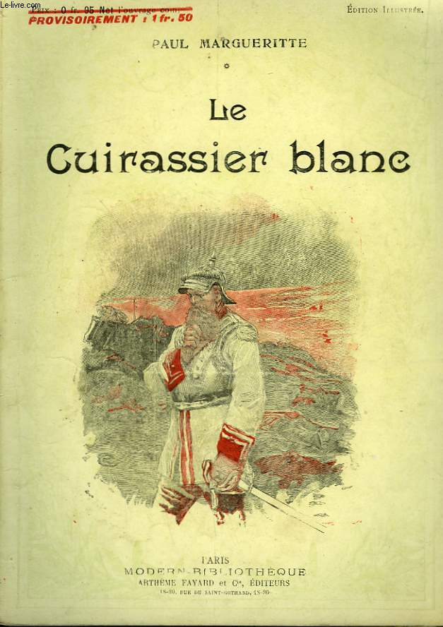 LE CUIRASSIER BLANC. COLLECTION MODERN BIBLIOTHEQUE.