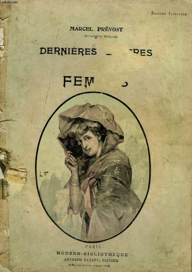 DERNIERES LETTRES DE FEMMES. COLLECTION MODERN BIBLIOTHEQUE.