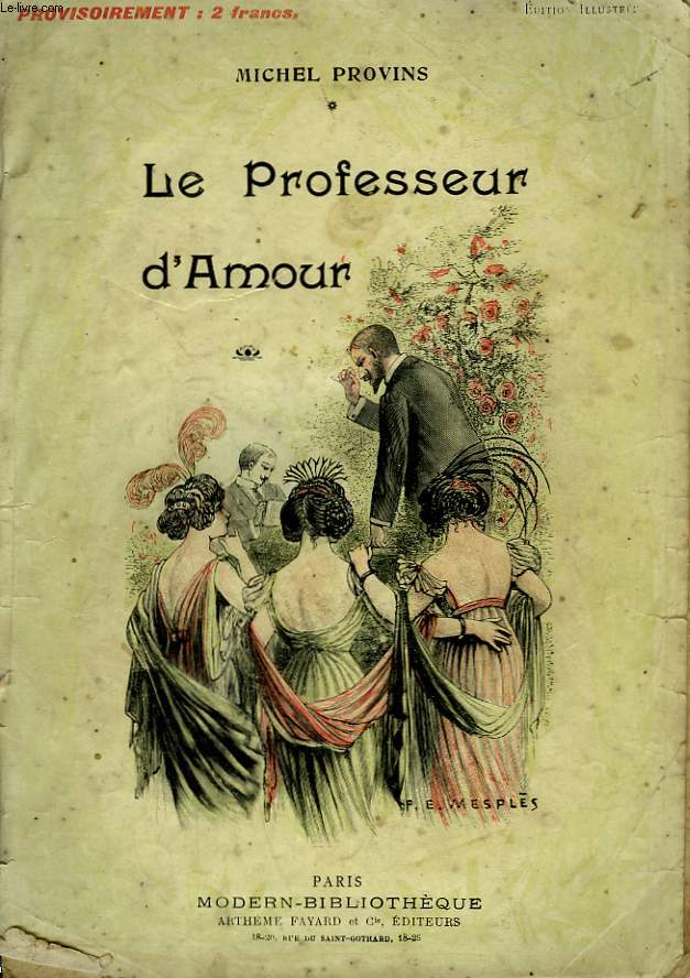 LE PROFESSEUR D'AMOUR. COLLECTION MODERN BIBLIOTHEQUE.