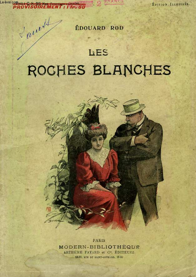 LES ROCHES BLANCHES. COLLECTION MODERN BIBLIOTHEQUE.