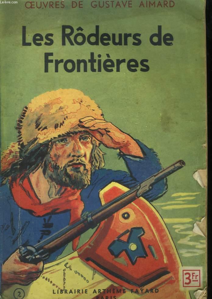 LES RODEURS DE FRONTIERES.