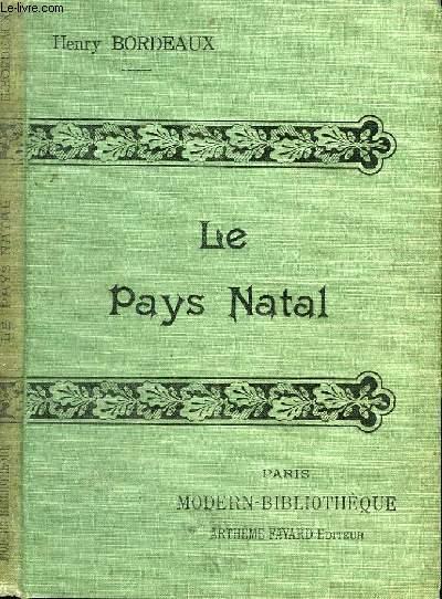 LE PAYS NATAL.