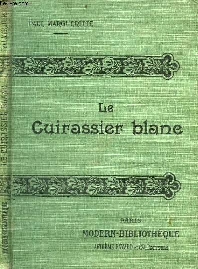 LE CUIRASSIER BLANC.