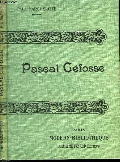 PASCAL GEFOSSE. MOEURS DU JOUR.
